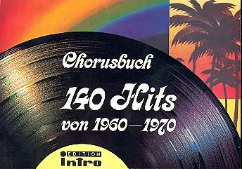 140 Hits von 1960-1970: Chorusbuch