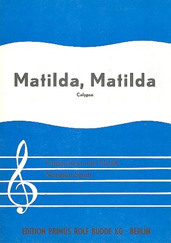 Matilda Matilda: Einzelausgabe Gesang und Klavier