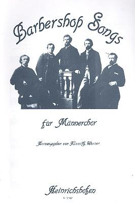 Barbershop Songs: für Männerchor