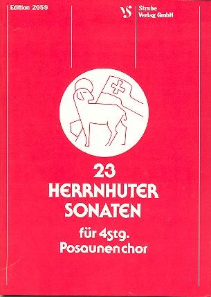 23 Herrnhuter Sonaten: für 2 Trompeten und 2 Posaunen