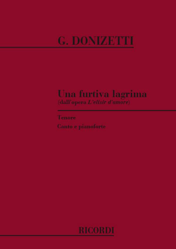 Donizetti, Gaetano - Una furtiva lagrima : per tenore e