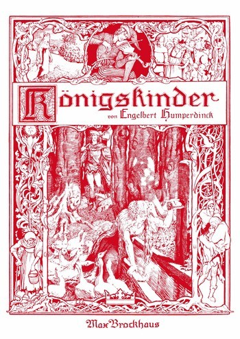 Humperdinck, Engelbert - Die Königskinder : Klavierauszug (dt/fr)