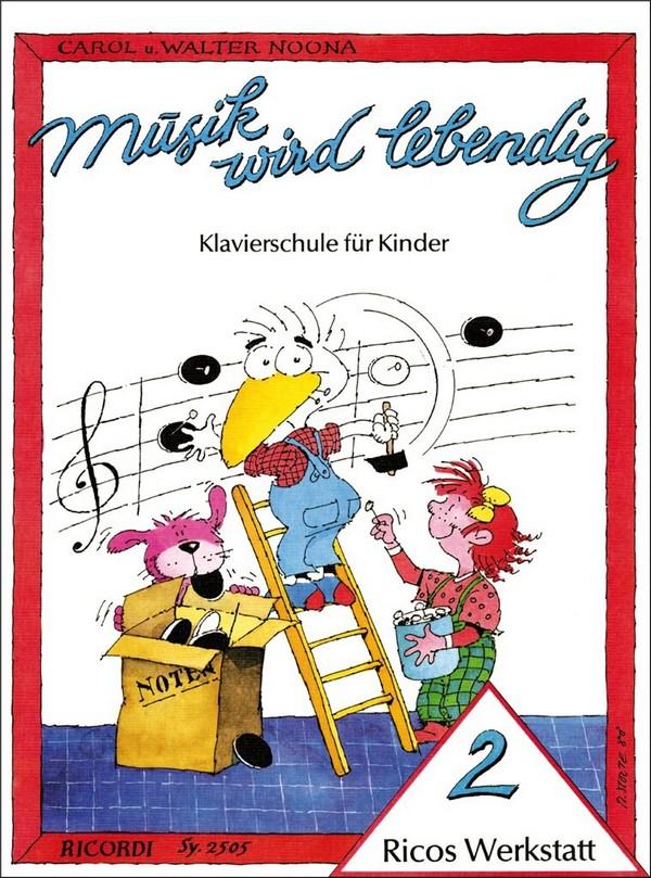 Ricos Werkstatt Band 2: Klavierschule für Kinder