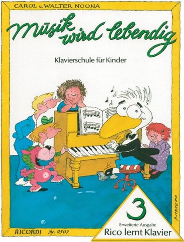 Rico lernt Klavier Band 3: Klavierschule für Kinder
