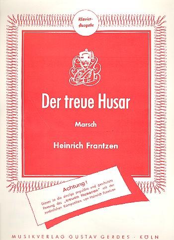 Der treue Husar: Gesang und Klavier