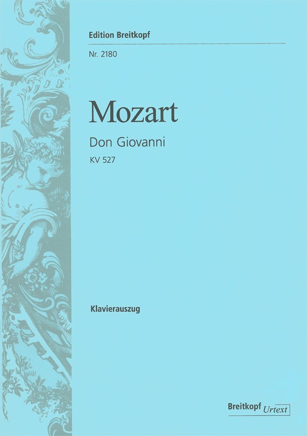 Mozart, Wolfgang Amadeus - Don Giovanni KV527 :