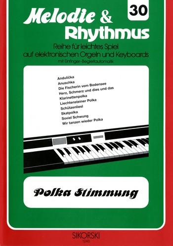 Polka-Stimmung: für E-Orgel/Keyboard