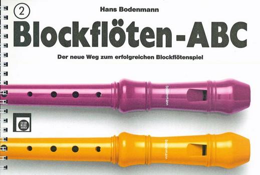 Blockflöten-ABC Band 2: für Sopranblockflöte
