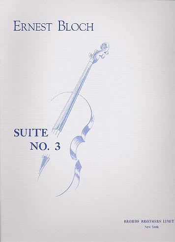 Bloch, Ernest - Suite Nr.3 : für Violoncello solo