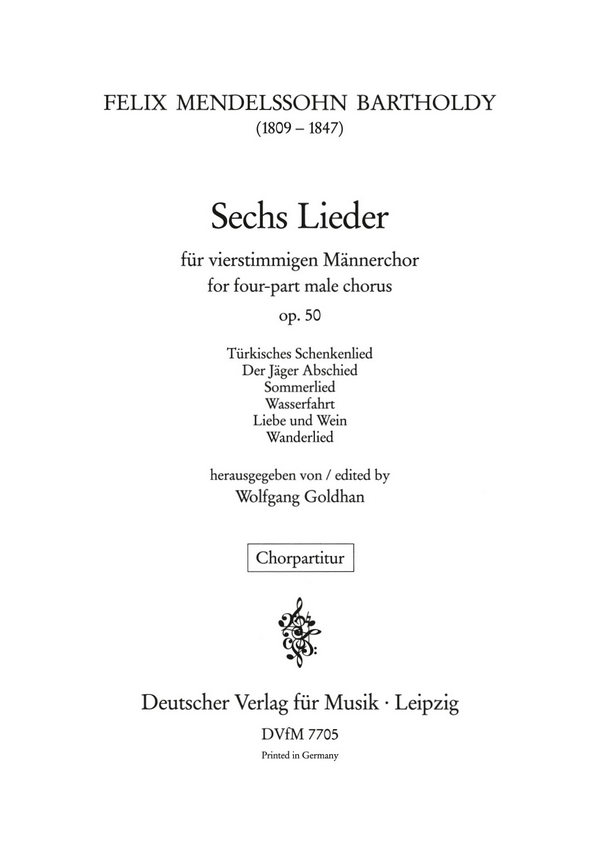 6 Lieder opus.50: für Männerchor a cappella