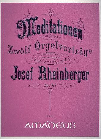 12 Meditationen opus.167: für Orgel