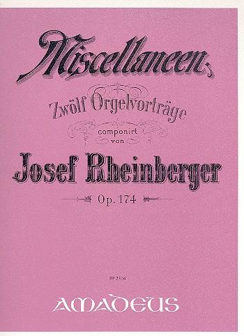 12 Miscellaneen opus.174: für Orgel