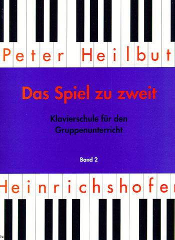 Heilbut, Peter - Das Spiel zu zweit Band 2 :