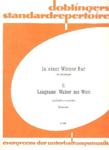Langsame Walzer aus Wien: für Klavier