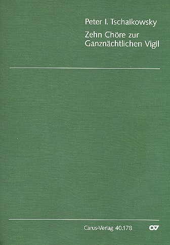10 Chöre zur ganznächtlichen Vigil aus op.52: für gem Chor a cappella