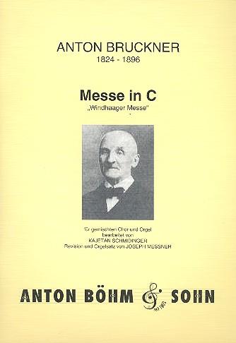 Bruckner, Anton - Messe C-Dur : für gem Chor,