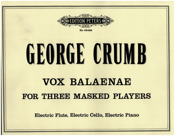 Crumb, George - Vox balaenae : for 3 masked players