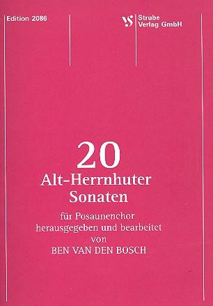 20 Alt-Herrenhuter Sonaten: für Posaunenchor
