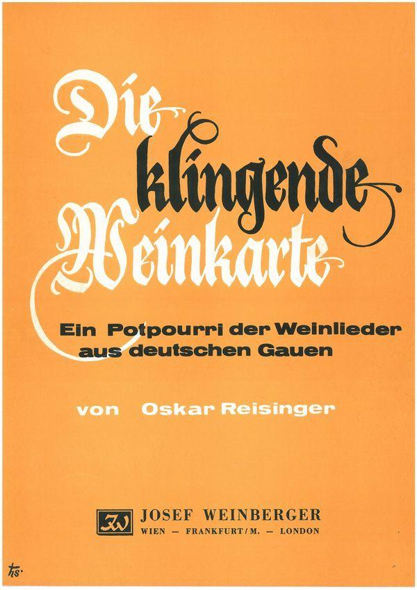 Die klingende Weinkarte: Weinlieder-Potpourri aus deutschen