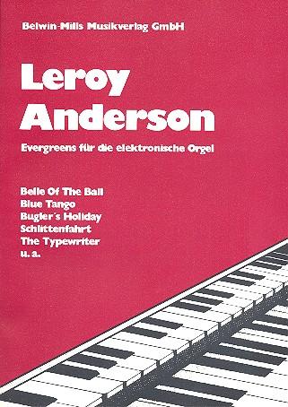 Leroy Anderson: Evergreens für E-Orgel