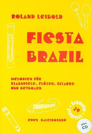 Fiesta Brazil (+CD): Klassenmusizieren mit Stabspielen, Flöte, Gitarre und