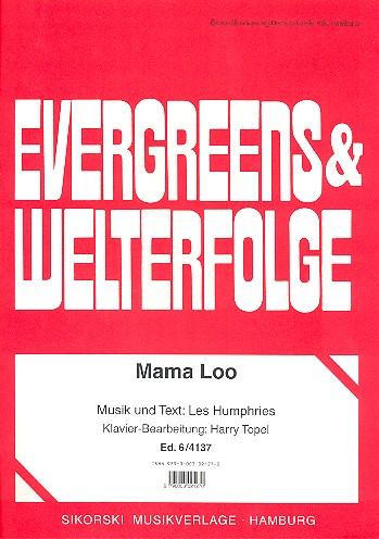 Mama Loo: Einzelausgabe für Gesang und Klavier