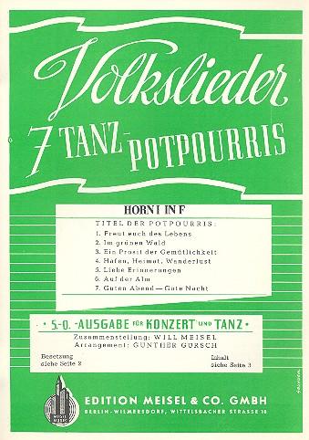7 Volkslieder-Tanzpotpourris: Horn 1 in F