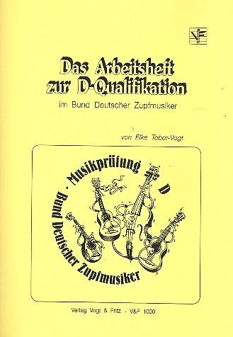 Das Arbeitsheft zur D-Qualifikation im Bund deutscher Zupfmusiker