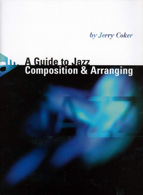 A Guide to Jazz Composition and Arranging (en)