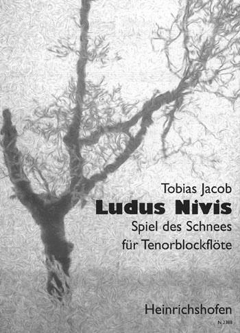 Ludus Nivis: Spiel de Schnees für Tenorblockflöte solo