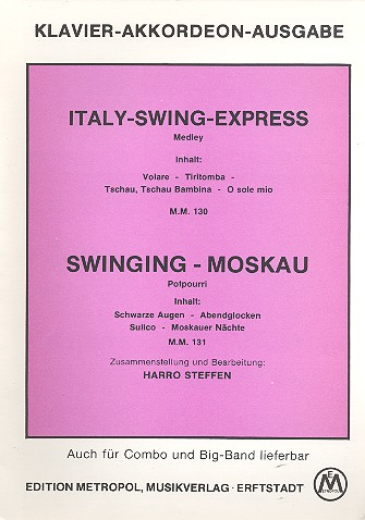 Italy-Swing-Express und Swinging- Moskau: Potpourris für Klavier/Akkordeon