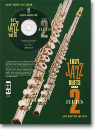 - Easy jazzy Duets for 2 Flutes and Rhythm Section (+CD) :