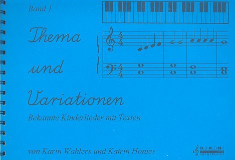 Thema und Variationen Band 1: Kinderlieder für Klavier mit