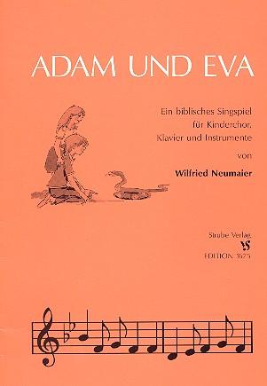 Adam und Eva: Biblisches Singspiel für Kinderchor, Klavier und