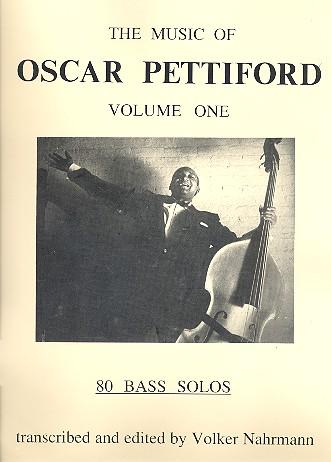 The Music of Oscar Pettiford vol.1: 80 bass solos