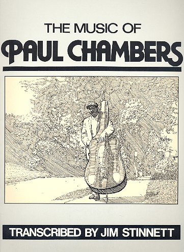 The Music of Paul Chambers: Double bass solos