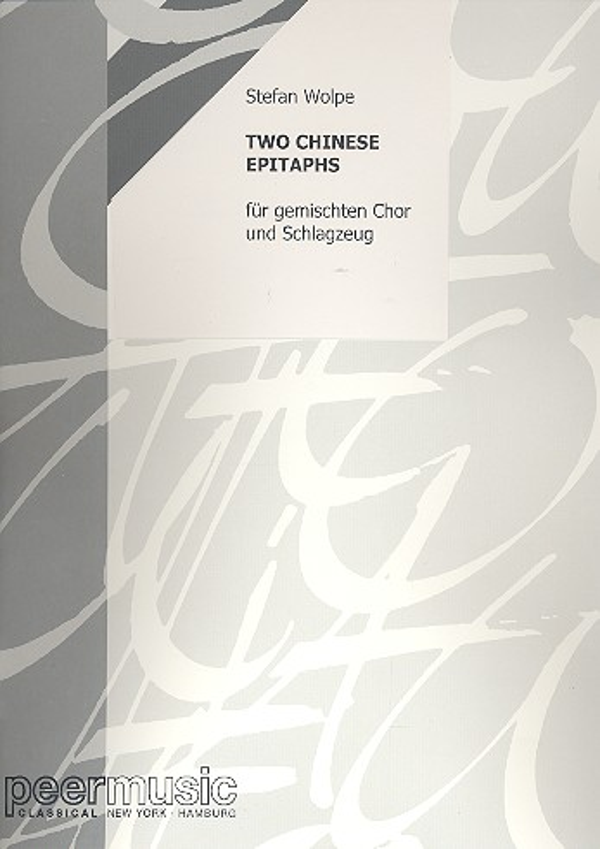 2 Chinese Epitaphs opus.25: für gem Chor und Schlagzeug
