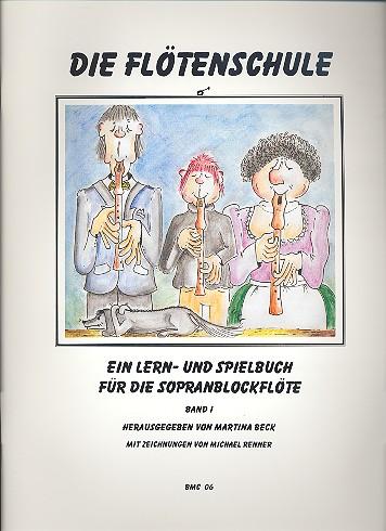 Die Flötenschule Band 1: für Sopranblockflöte