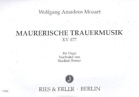 Maurerische Trauermusik KV477: für Orgel