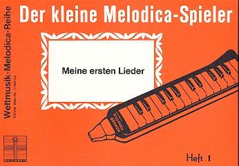 Der kleine Melodica-Spieler Band 1: Meine ersten Lieder