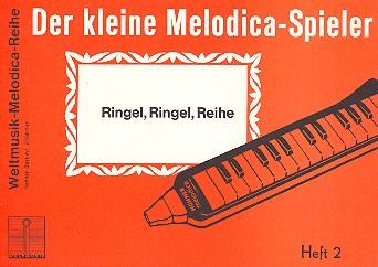 DER KLEINE MELODICA-SPIELER BAND 2: RINGEL RINGEL REIHE