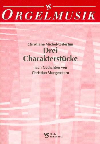 Michel-Ostertun, Christiane - 3 Charakterstücke nach Gedichten