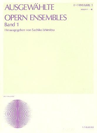 Ausgewählte Opern-Ensembles Band 1: für 2-3 Stimmen und Klavier