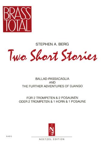 2 short Stories: für 2 Trompeten und 2 Posaunen  (2 Trompeten, Horn, Posaune)