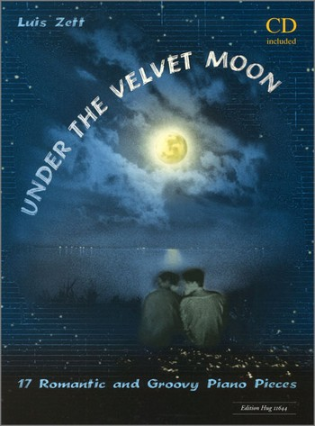 Zett, Luis - Under the velvet moon : 17 romantic