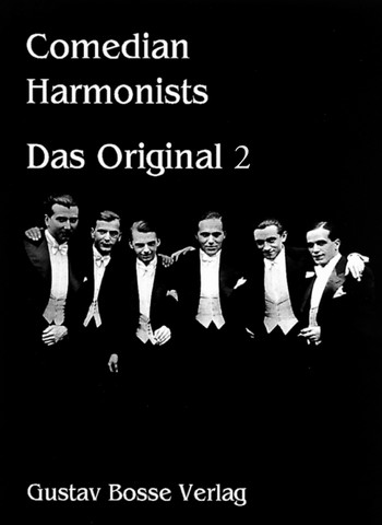 Comedian Harmonists Band 2: Das Original für Männerchor
