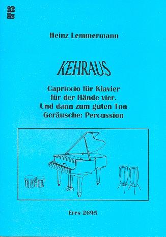 Kehraus: Capriccio für Klavier zu 4 Händen und Percussion