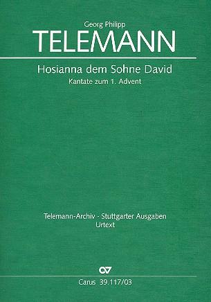 Telemann, Georg Philipp - Hosianna dem Sohne David : für