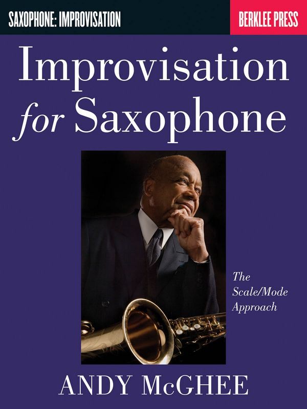 Improvisation for saxophone: The scale / mode approach
