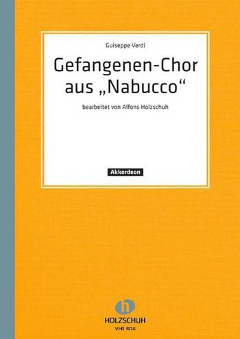 - Gefangenen-Chor : aus Nabucco